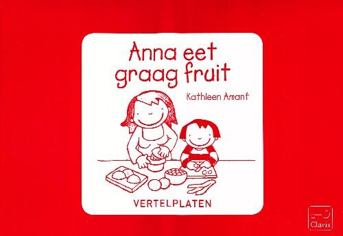Coverafbeelding van: Anna eet graag fruit (vertelplaten)