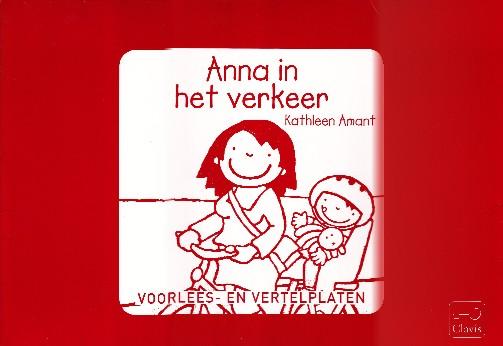 Coverafbeelding van: Anna in het verkeer (vertelplaten)