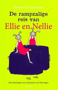Coverafbeelding van: De rampzalige reis van Ellie en Nellie