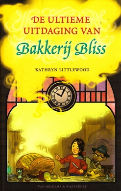 Coverafbeelding van: De ultieme uitdaging van Bakkerij Bliss
