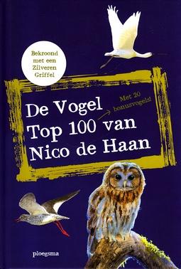 Coverafbeelding van: De vogel top 100 van Nico de Haan