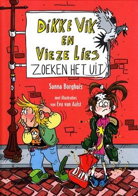 Coverafbeelding van: Dikke Vik en Vieze Lies zoeken het uit