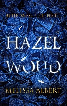 Coverafbeelding van: Hazelwoud