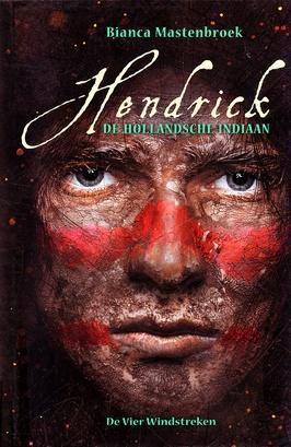 Coverafbeelding van: Hendrick de Hollandsche Indiaan