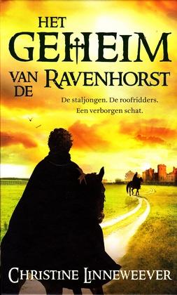 Coverafbeelding van: Het geheim van de Ravenhorst