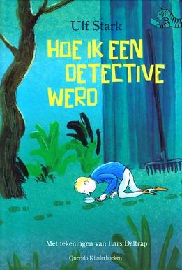 Coverafbeelding van: Hoe ik een detective werd