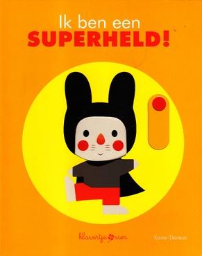 Coverafbeelding van: Ik ben een superheld!