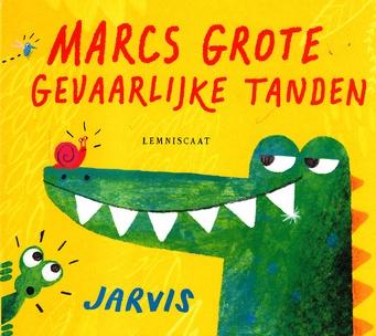 Coverafbeelding van: Marcs grote gevaarlijke tanden