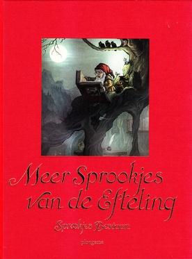 Coverafbeelding van: Meer sprookjes van de Efteling