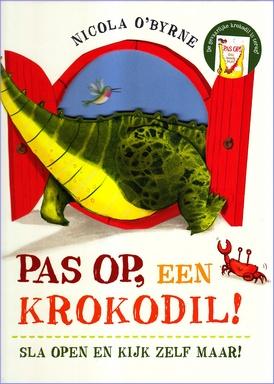 Coverafbeelding van: Pas op, een krokodil!