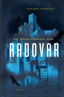 Coverafbeelding van: De schaduwen van Radovar