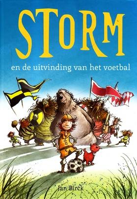 Coverafbeelding van: Storm en de uitvinding van het voetbal