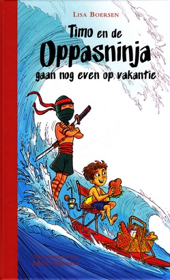 Coverafbeelding van: Timo en de Oppasninja gaan nog even op vakantie