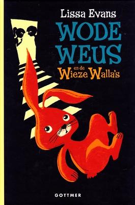 Coverafbeelding van: Wode Weus en de Wieze Walla's
