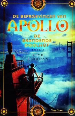 Coverafbeelding van: De brandende doolhof – De beproevingen van Apollo, deel 3