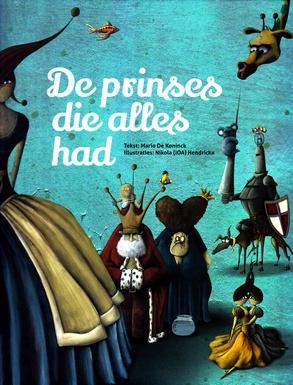 Coverafbeelding van: De prinses die alles had