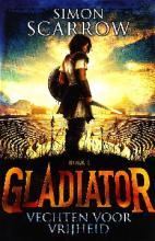 Coverafbeelding van: Vechten voor vrijheid – Gladiator, deel 1