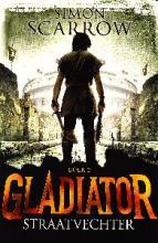 Coverafbeelding van: Straatvechter – Gladiator, deel 2
