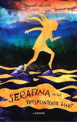 Coverafbeelding van: Serafina en het versplinterde hart