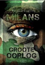 Coverafbeelding van: Milans Groote Oorlog