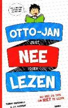 Coverafbeelding van: Otto-Jan zegt nee tegen lezen
