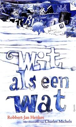 Coverafbeelding van: Wit als een wat