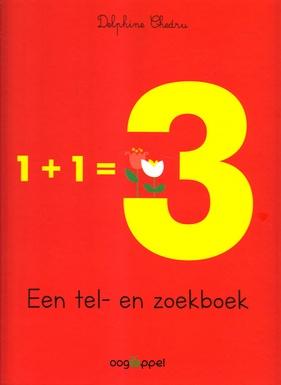 Coverafbeelding van: 1 + 1 = 3 Een tel- en zoekboek
