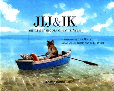 Coverafbeelding van: Jij & ik en al het moois om ons heen