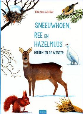 Coverafbeelding van: Sneeuwhoen, Ree en Hazelmuis