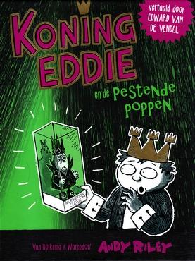 Coverafbeelding van: Koning Eddie en de pestende poppen