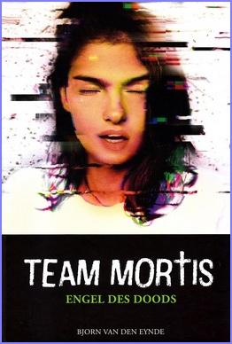 Coverafbeelding van: Engel des doods – Team Mortis, deel 8