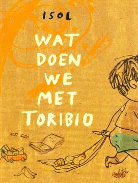 Coverafbeelding van: Wat doen we met Toribio