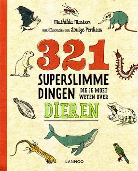 Coverafbeelding van: 321 superslimme dingen die je moet weten over dieren