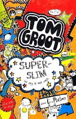 Coverafbeelding van: Superslim (al zeg ik het zelf) – Tom Groot, deel 4