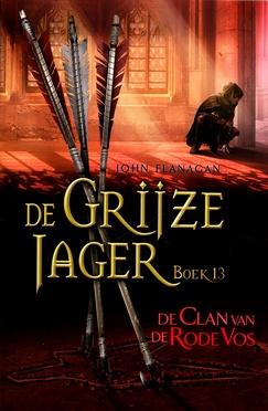 Coverafbeelding van: De Clan van de Rode Vos – De Grijze Jager, deel 13