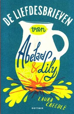 Coverafbeelding van: De liefdesbrieven van Abelard en Lily