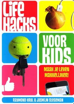 Coverafbeelding van: Life hacks voor kids