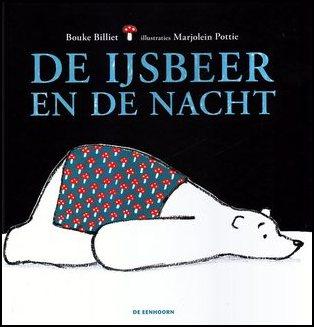 Coverafbeelding van: De ijsbeer en de nacht
