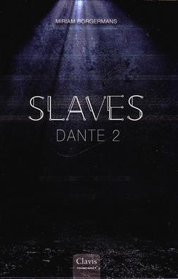 Coverafbeelding van: Slaves – Dante, deel 2