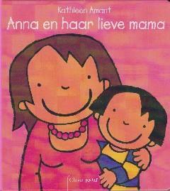 Coverafbeelding van: Anna en haar lieve mama