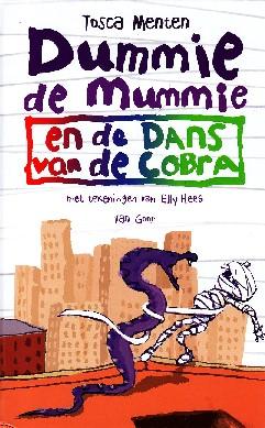 Coverafbeelding van: Dummie de Mummie en de dans van de cobra