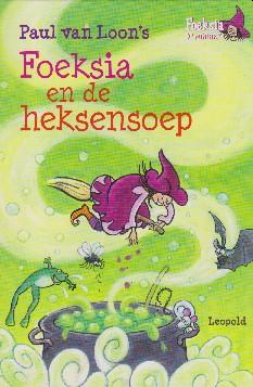 Coverafbeelding van: Foeksia en de heksensoep