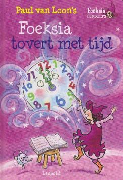 Coverafbeelding van: Foeksia tovert met tijd