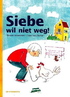 Coverafbeelding van: Siebe wil niet weg!
