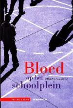 Coverafbeelding van: Bloed op het schoolplein