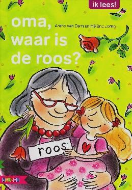 Coverafbeelding van: oma, waar is de roos?