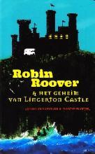 Coverafbeelding van: Robin Roover & het geheim van Lingerton Castle