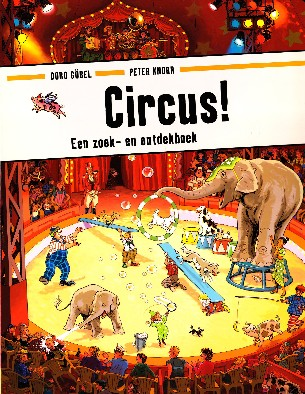Coverafbeelding van: Circus! Een zoek- en ontdekboek