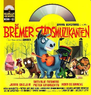 Coverafbeelding van: De Bremer Stadsmuzikanten