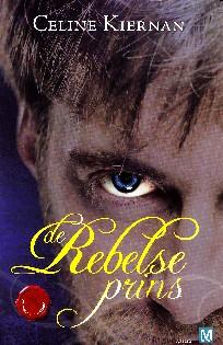 Coverafbeelding van: De rebelse prins – Moorehawke trilogie, deel 3
